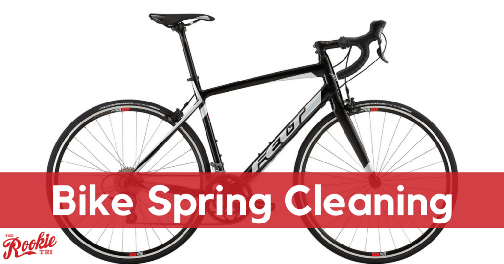 Bike Spring Cleaning - The Rookie Tri